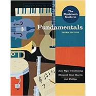 The Musician's Guide to Fundamentals by Clendinning, Jane Piper; Marvin, Elizabeth West; Phillips, Joel, 9780393639162