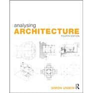 Analysing Architecture by Unwin; Simon, 9780415719162