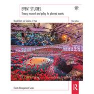 Event Studies: Theory, Research and Policy for Planned Events by Getz; Donald, 9781138899162