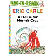 A House for Hermit Crab by Carle, Eric; Carle, Eric, 9781481409162
