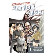 Attack on Titan: Junior High 1 by ISAYAMA, HAJIMENAKAGAWA, SAKI, 9781612629162