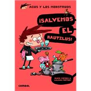 Salvemos el Nautilus! by Copons, Jaume; Fortuny, Liliana, 9788498259162