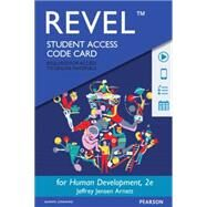 REVEL for Human Development A Cultural Approach -- Access Card by Arnett, Jeffrey J., 9780133939163