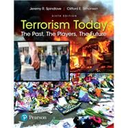 Terrorism Today The Past, The Players, The Future by Spindlove, Jeremy R.; Simonsen, Clifford E., 9780134549163