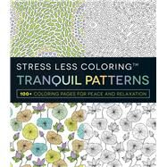 Stress Less Coloring - Tranquil Patterns by Adams Media, 9781440599163
