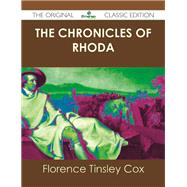 The Chronicles of Rhoda by Cox, Florence Tinsley, 9781486439164
