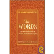 The Words by Nursi, Bediuzzaman Said, 9781932099164