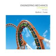 Engineering Mechanics Dynamics by Bedford, Anthony M.; Fowler, Wallace, 9780136129165