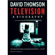 Television by Thomson, David, 9780500519165