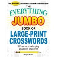 The Everything Jumbo Book of Large-print Crosswords by Fink, Douglas R., 9781507209165
