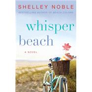 Whisper Beach by Noble, Shelley, 9780062319166