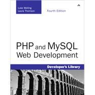 Php And Mysql Web Development by Welling, Luke; Thomson, Laura, 9780672329166