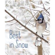 Best in Snow by Sayre, April Pulley, 9781481459167