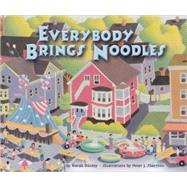 Everybody Brings Noodles by Dooley, Norah, 9781575059167
