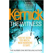 The Witness by Kernick, Simon, 9780099579168