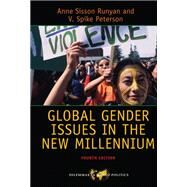 Global Gender Issues in the New Millennium by Runyan,Anne Sisson, 9780813349169