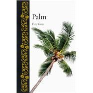 Palm by Gray, Fred, 9781780239170