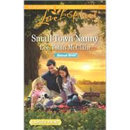 Small-Town Nanny by McClain, Lee Tobin, 9780373819171