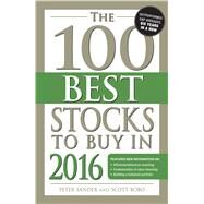 The 100 Best Stocks to Buy in 2016 by Sander, Peter; Bobo, Scott, 9781440589171