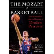 The Mozart of Basketball by Spehr, Todd; Phelps, Digger, 9781613219171
