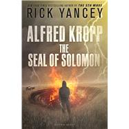 Alfred Kropp: The Seal of Solomon by Yancey, Rick, 9781619639171