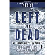 Left for Dead (Movie Tie-in Edition) by WEATHERS, BECKMICHAUD, STEPHEN G., 9780440509172