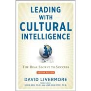 Leading With Cultural Intelligence by Livermore, David; Ang, Soon, Ph.D.; Van Dyne, Linn, Ph.D., 9780814449172