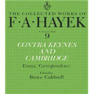 Contra Keynes and Cambridge: Essays, Correspondence by Caldwell; Bruce, 9781138009172