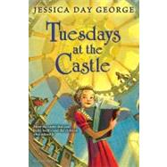 Tuesdays at the Castle by George, Jessica Day, 9781599909172