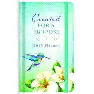 Created for a Purpose 15 Month 2016 Planner by Sala, Darlene; Fikse, Alyssa, 9781630589172