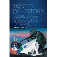 Traces of History by WOLFE, PATRICK, 9781781689172