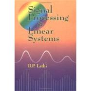Signal Processing and Linear Systems by Lathi, B. P., 9780195219173