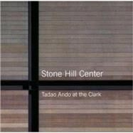 Stone Hill Center : Tadao Ando at the Clark at Biggerbooks.com