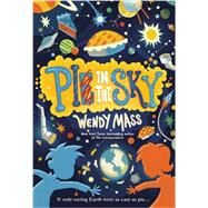 Pi in the Sky by Mass, Wendy, 9780316089173