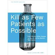 Kill as Few Patients as Possible by London, Oscar, 9781580089173