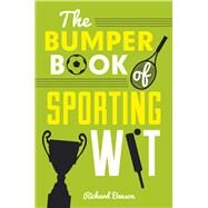 The Bumper Book of Sporting Wit by Benson, Richard, 9781849539173