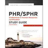 PHR / SPHR Professional in Human Resources Certification Study Guide by Reed, Sandra M.; Bogardus, Anne M., 9781118289174