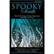Spooky South by Schlosser, S. E. (RTL); Hoffman, Paul G., 9781493019175