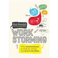 Workstorming by Kendall, Rob, 9781780289175