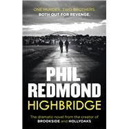 Highbridge by Redmond, Phil, 9780099569176