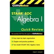 Cliffsnotes Staar Eoc Algebra I Quick Review by Jacquez, Jorge A., 9780544519176