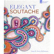 Elegant Soutache by Sweet-McNamara, Amee K., 9781454709176