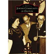 Jewish Community of Dayton by Weiss, Marshall, 9781467129176