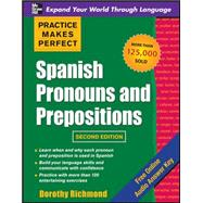 Practice Makes Perfect Spanish Pronouns and Prepositions, Second Edition by Richmond, Dorothy, 9780071739177