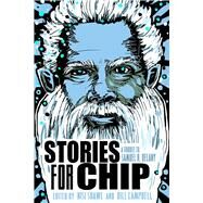 Stories for Chip by Shawl, Nisi; Campbell, Bill, 9780990319177