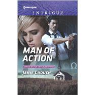 Man of Action by Crouch, Janie, 9780373699179