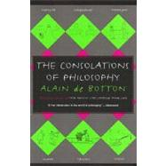 The Consolations of Philosophy by DE BOTTON, ALAIN, 9780679779179