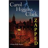 Zapped A Regan Reilly Mystery by Clark, Carol Higgins, 9781501129179