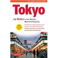 Tokyo: 29 Walks in the World's Most Exciting City by Martin, John H.; Martin, Phyllis G., 9784805309179