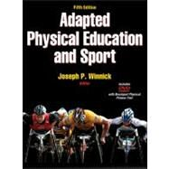 Adapted Physical Education and Sport - 5th Edition by Winnick, Joseph, 9780736089180